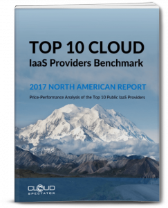 2017 Top I0 Cloud IaaS Providers Benchmark Report