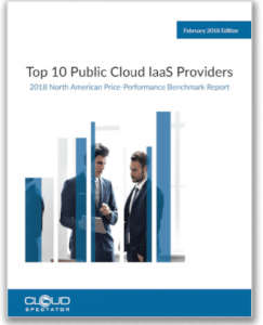 2018 Top 10 Public Cloud IaaS Providers Price-Performance Report